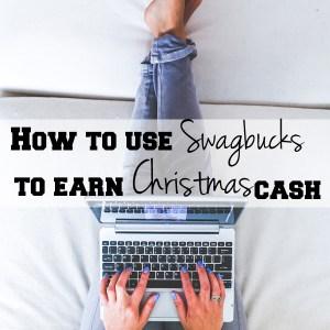 How to use Swagbucks to earn Christmas Cash | One Mama's Daily Drama