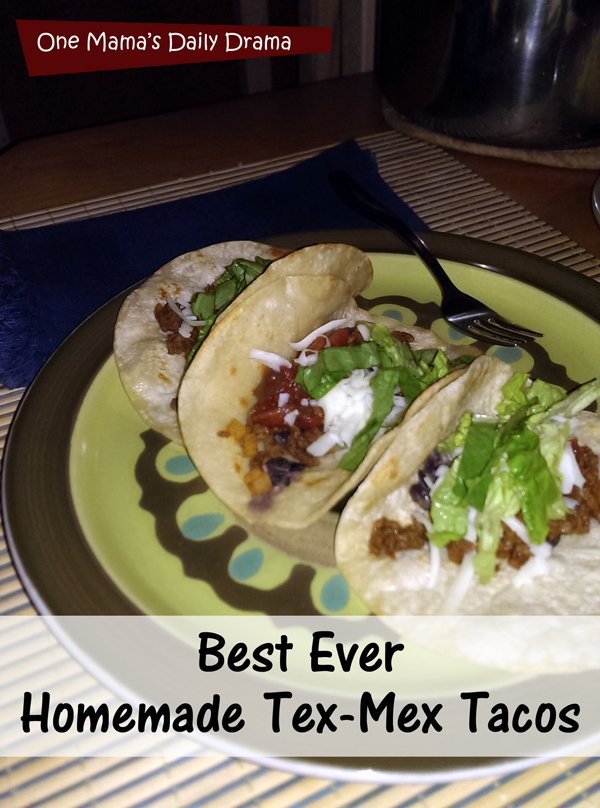 Best Ever Homemade Tex-Mex Taco Recipe | One Mama's Daily Drama