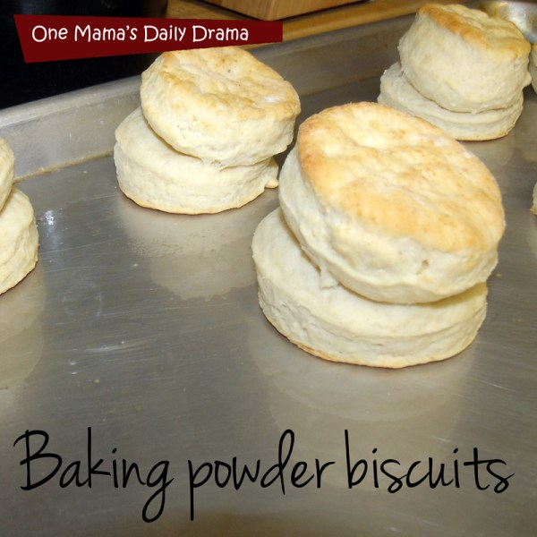 Grandma's baking powder biscuits | One Mama's Daily Drama