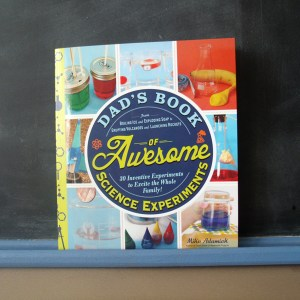 Dad's Book of Awesome Science