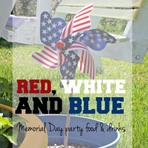 Red, white & blue Memorial Day party food