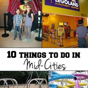 10 things to do in Mid-Cities