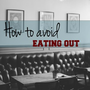 How to avoid eating out | One Mama's Daily Drama --- Ten ideas that will help you cut back on fast food for health & savings!