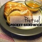 Pretzel pocket sandwiches