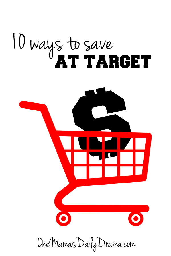 10 ways to save at Target | One Mama's Daily Drama --- Do you know all these money saving secrets for shopping at Target?