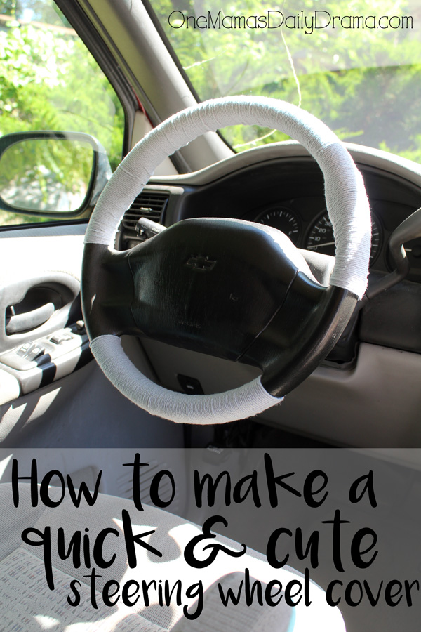 How to make a quick & cute steering wheel cover | Pretty update for the car by OneMamasDailyDrama.com