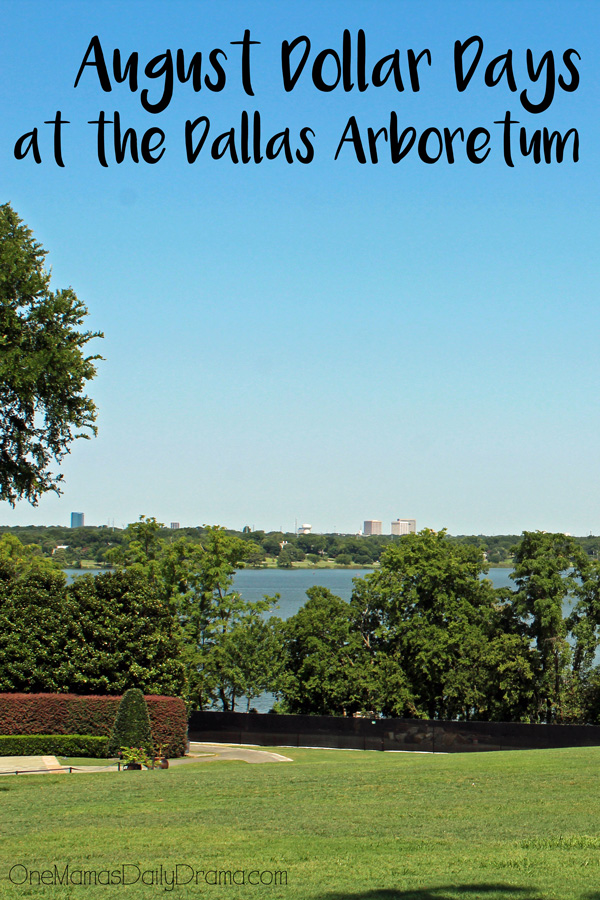 August Dollar Days at the Dallas Arboretum   Big discounts on admission and parking + all the fun activities scheduled
