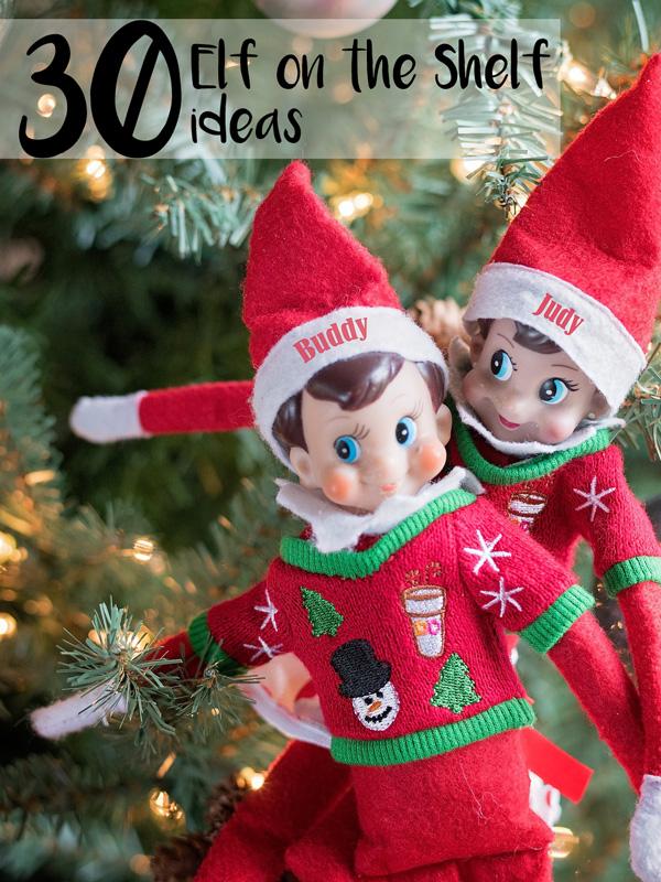 30 Elf on the Shelf ideas