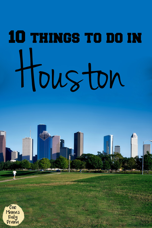 10 things to do in Houston, Texas