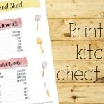 Free printable kitchen cheat sheet