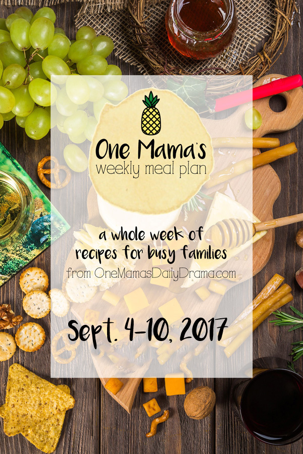 One Mama's Weekly Meal Plan | feeding a family of four on a budget for the week of Sept. 4-10, 2017