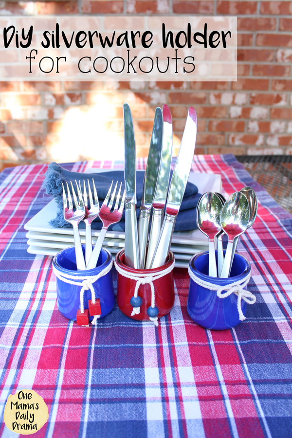 DiY silveware holder | Easy decor for cookouts like July 4th!