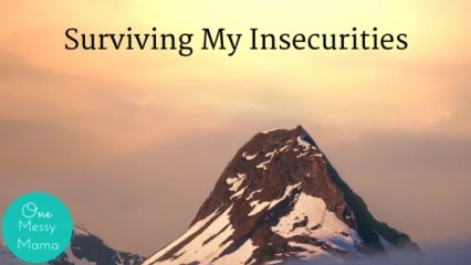 Surviving My Insecurities