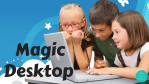 Magic Desktop is MAGIC!  - Review