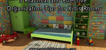 3 Effective Organization Tips for Kid's Room