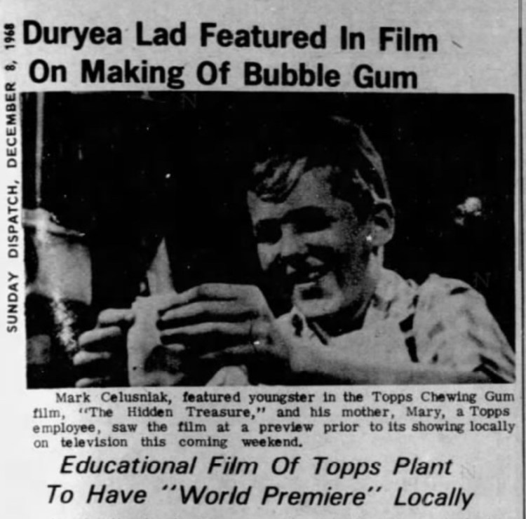 "Mark Celusniak starred in the 1968 educational film, ""The Hidden Treasure,"" produced by the Topps Company"
