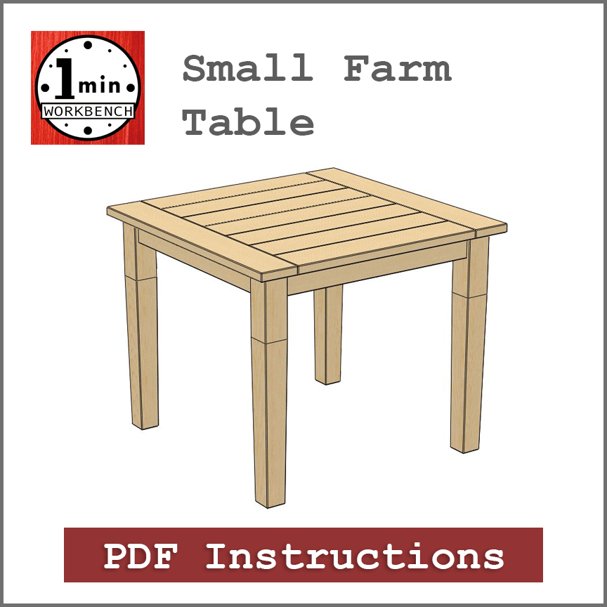 Small Farmhouse Table One Minute Workbench