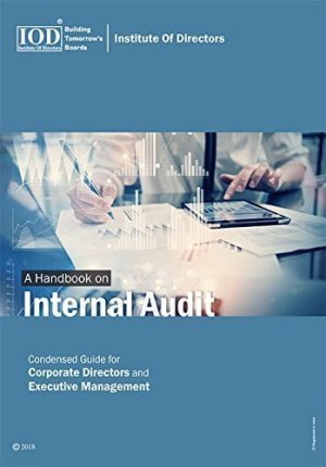 A Handbook on Internal Audit Condensed Guide for Corporate Directors