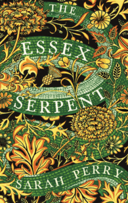 Book cover: The Essex Serpent - Sarah Perry (green and gold decorative cover in a William Morris style)