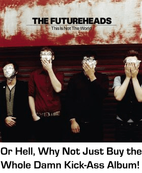 Futureheads Whole Album