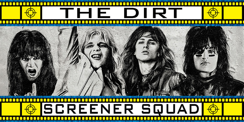 The Dirt Movie Review