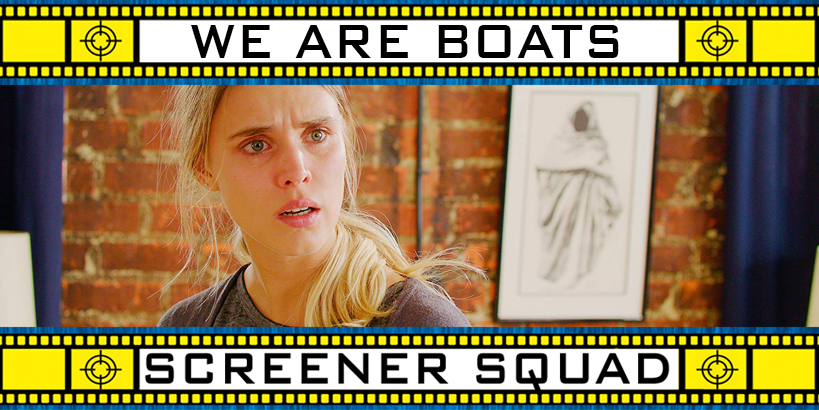 We Are Boats Movie Review