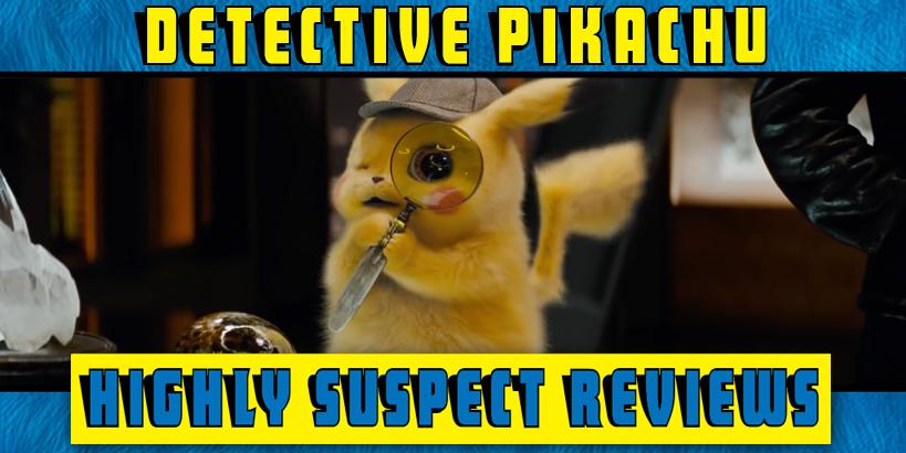 Pokemon: Detective Pikachu Movie Review