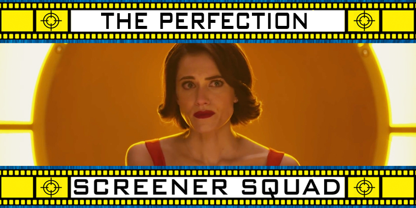 The Perfection Movie Review