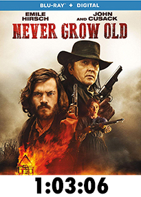 Never Grow Old Blu-Ray Review