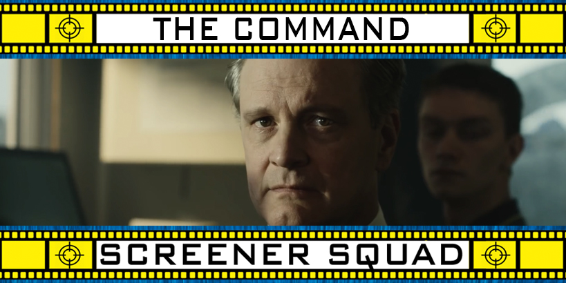 The Command Movie Review