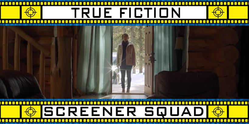 True Fiction Movie Review
