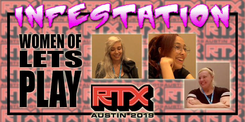 RTX 2019 Interviews the Women of Let's Play