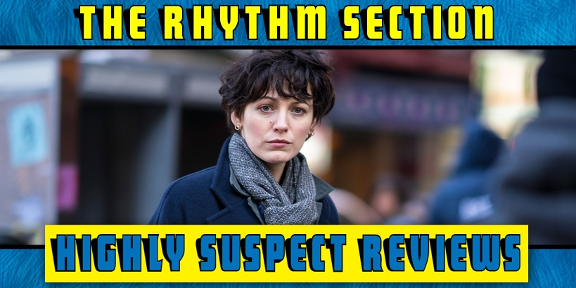 The Rhythm Section Movie Review