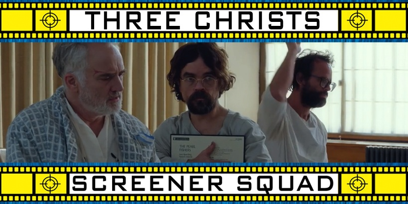 Three Christs Movie Review