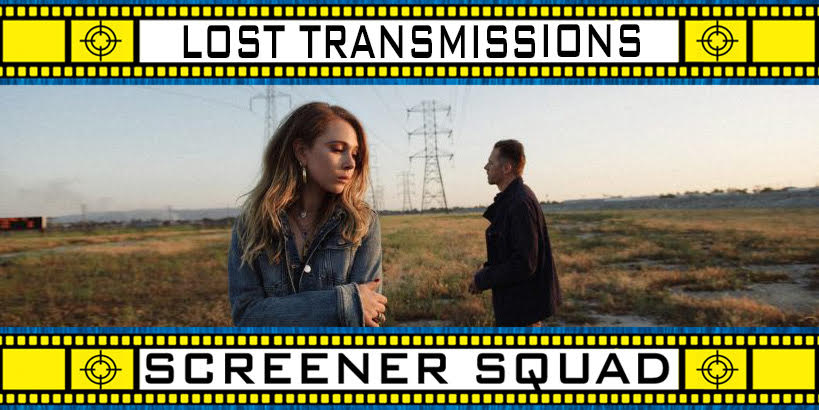 Lost Transmissions Movie Review
