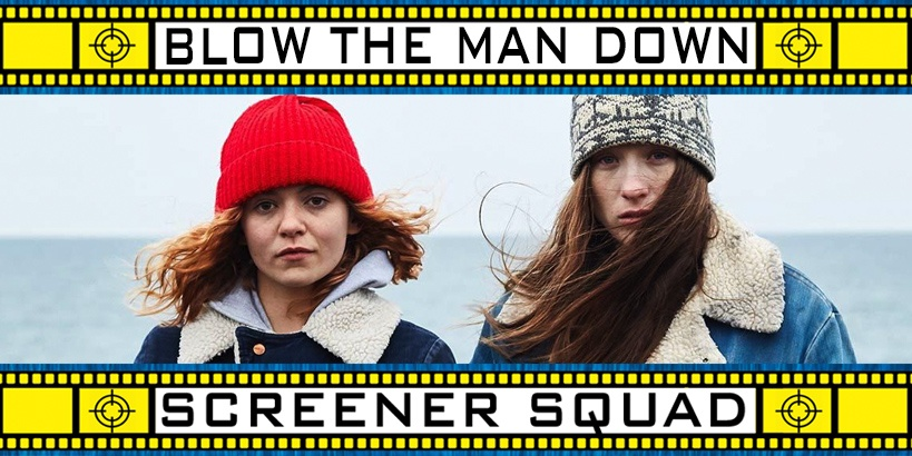 Blow the Man Down Movie Review