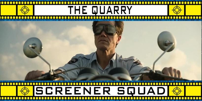 The Quarry Movie Review