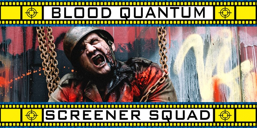 Blood Quantum Movie Review