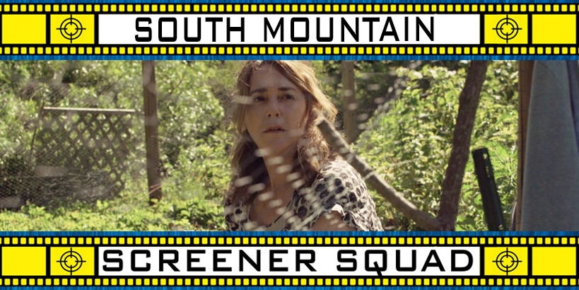 South Mountain Movie Review