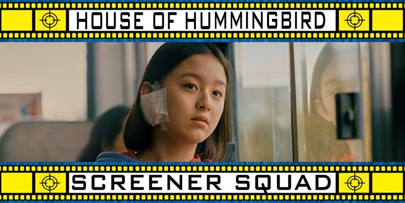 House of Humminbird Movie Review