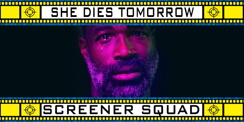 She Dies Tomorrow Movie Review