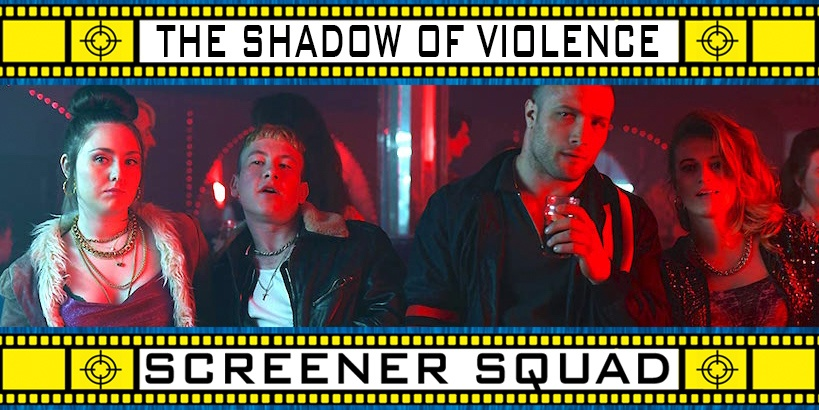 The Shadow of Violence Movie Review