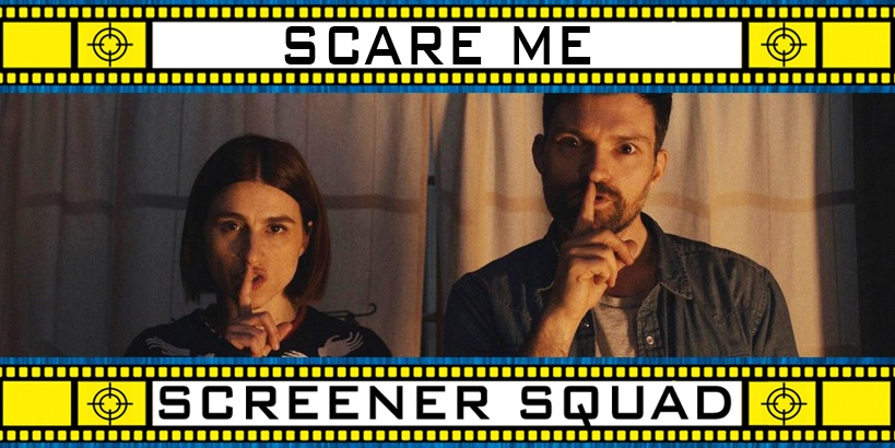 Scare Me Movie Review