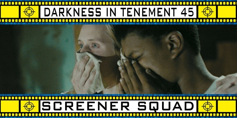 Darkness in Tenement 45 Movie Review