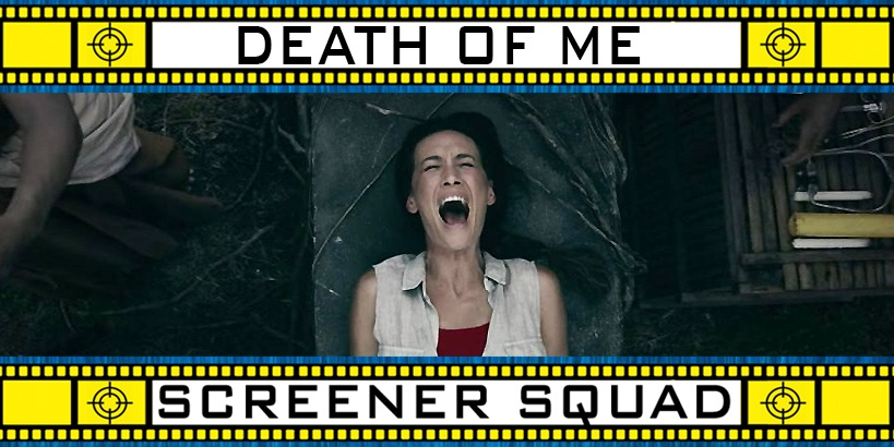 Death of Me Movie Review