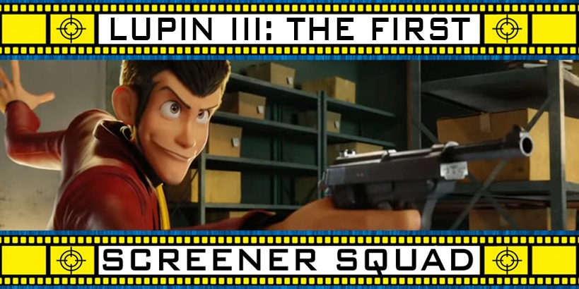 Lupin III: The First Movie Review