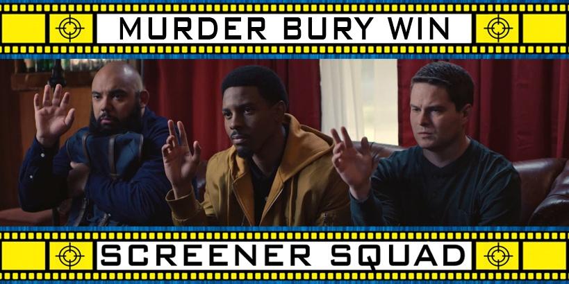 Murder Bury Win Movie Review