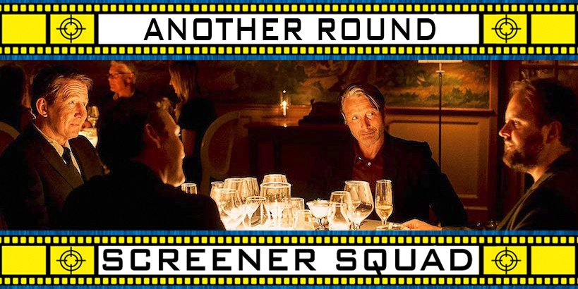 Another Round Movie Review