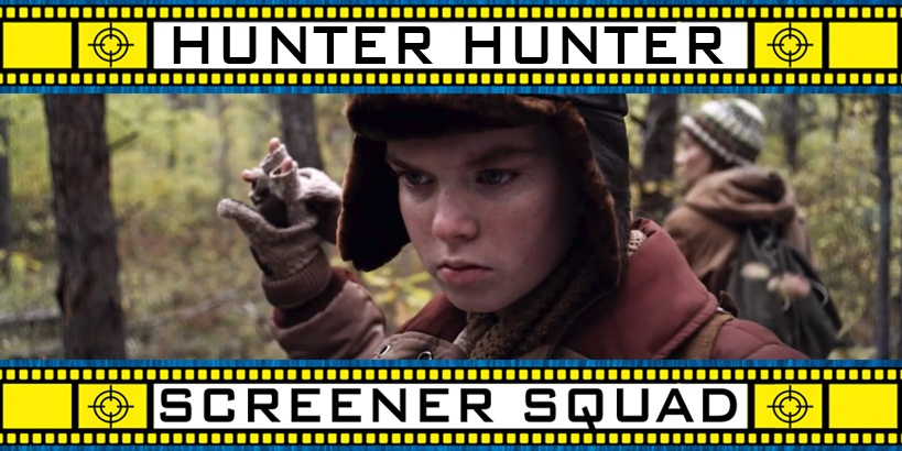 Hunter Hunter Movie Review