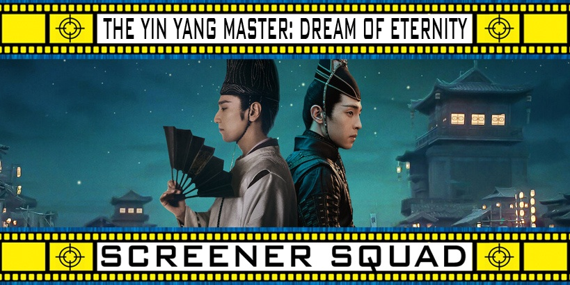 The Yin-Yang Master: Dream of Eternity Movie Review
